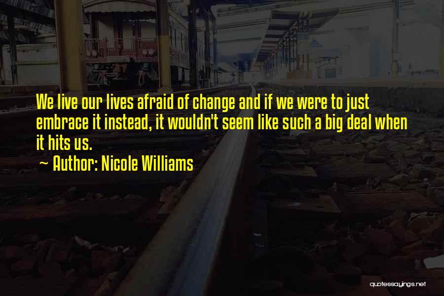 Nicole Williams Quotes 1074458