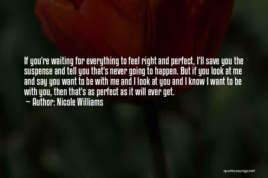 Nicole Williams Quotes 1162147