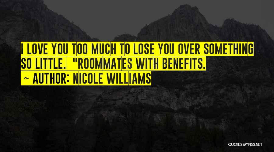 Nicole Williams Quotes 1347208