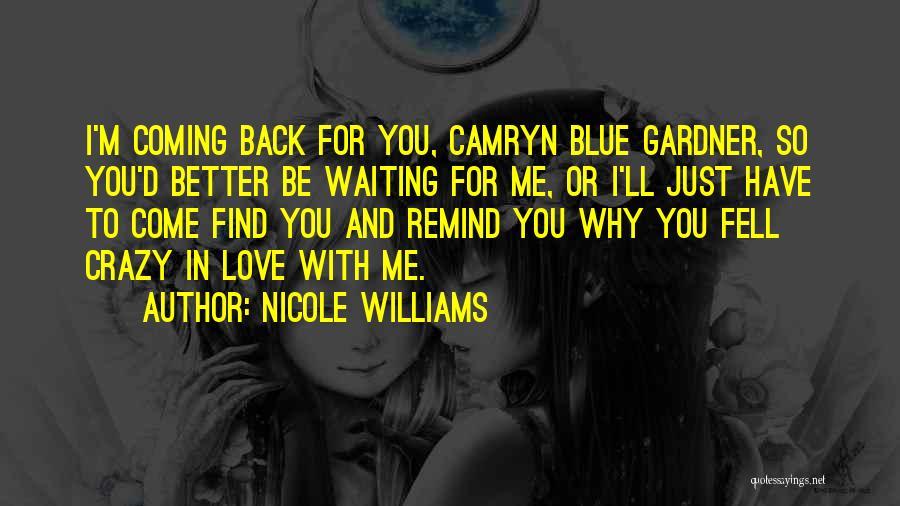 Nicole Williams Quotes 1547810