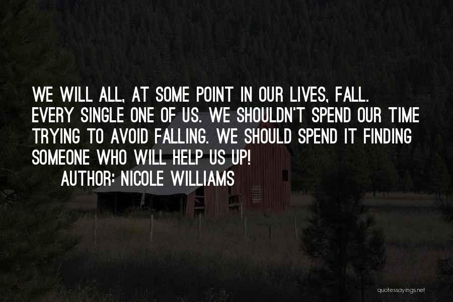 Nicole Williams Quotes 1581785