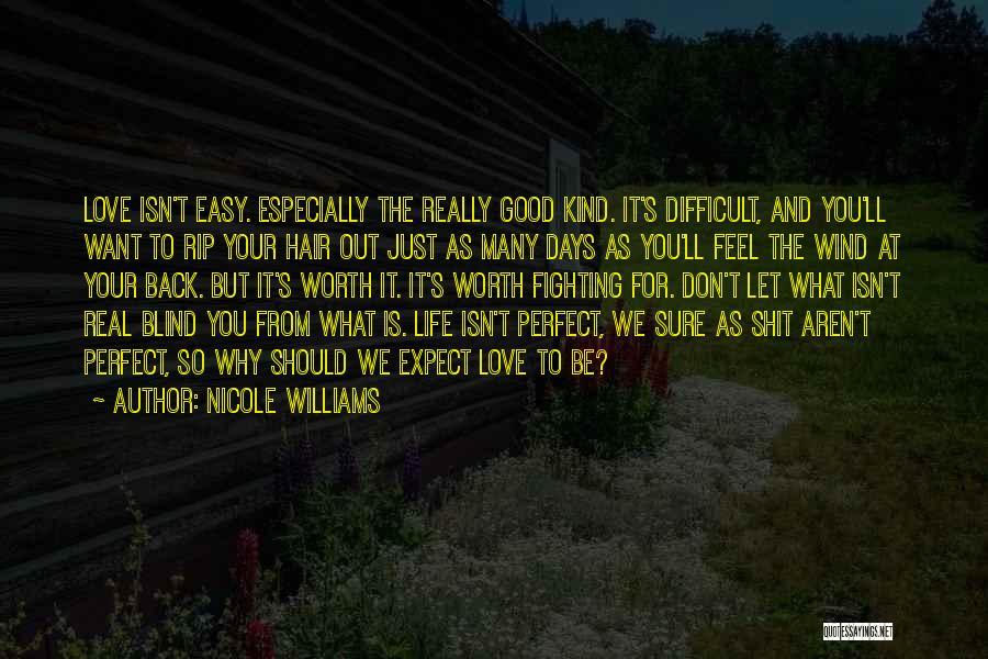Nicole Williams Quotes 1603054