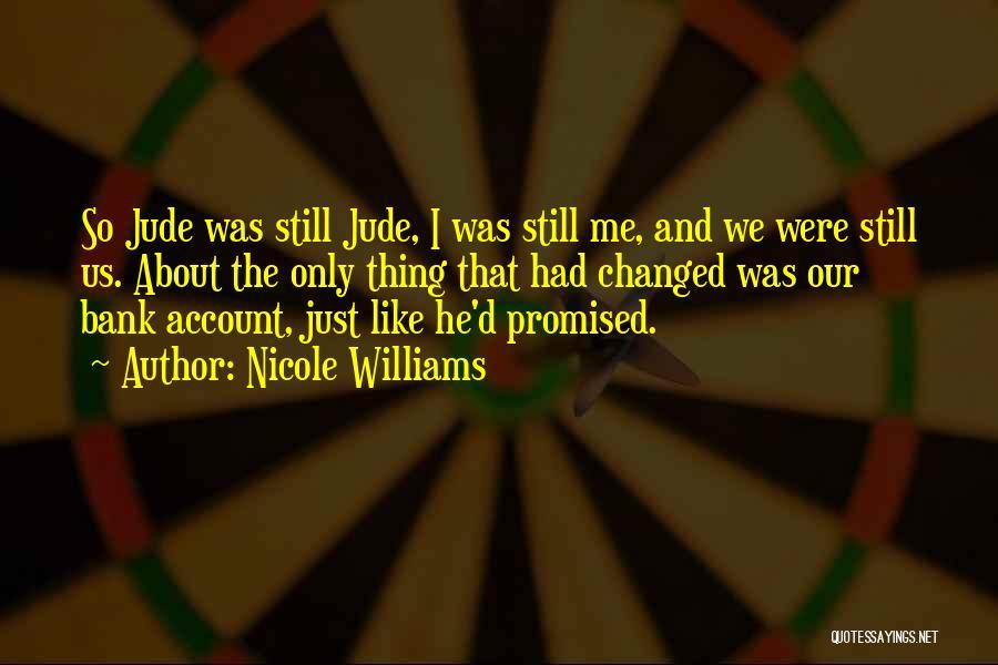 Nicole Williams Quotes 1652750