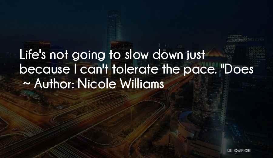 Nicole Williams Quotes 1712667