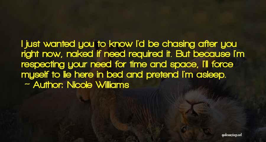 Nicole Williams Quotes 1866098