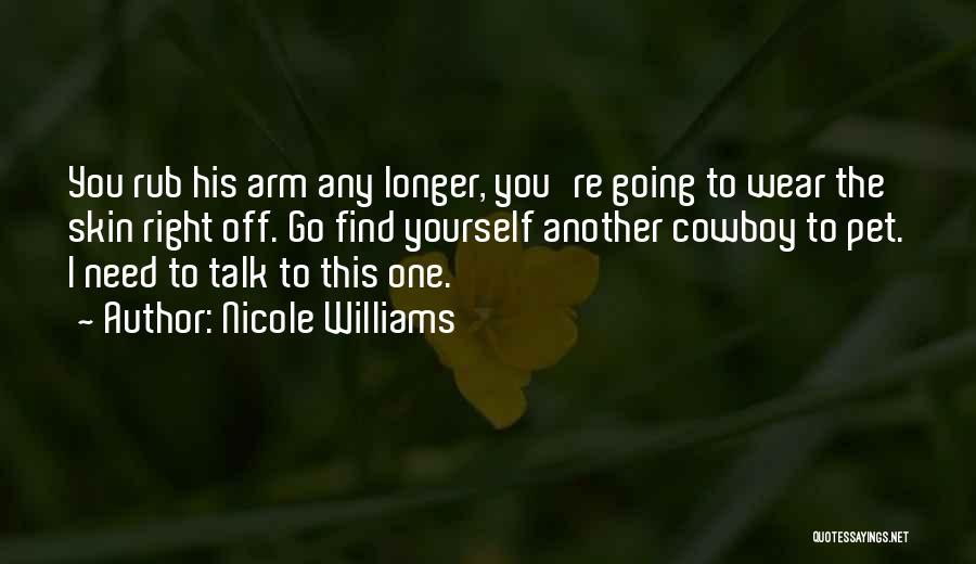 Nicole Williams Quotes 1926119