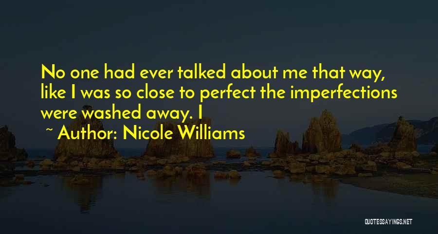 Nicole Williams Quotes 197504