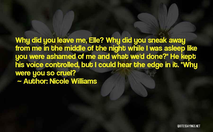 Nicole Williams Quotes 2040488