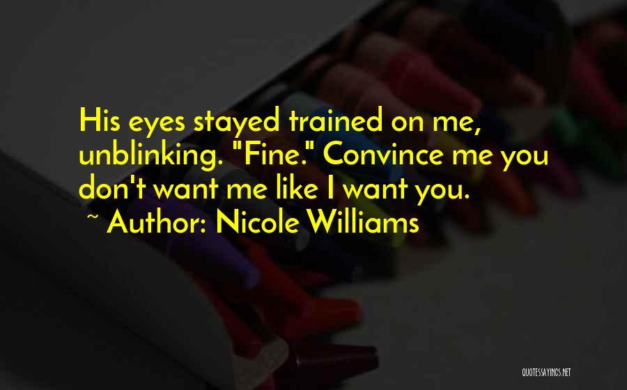 Nicole Williams Quotes 2181860