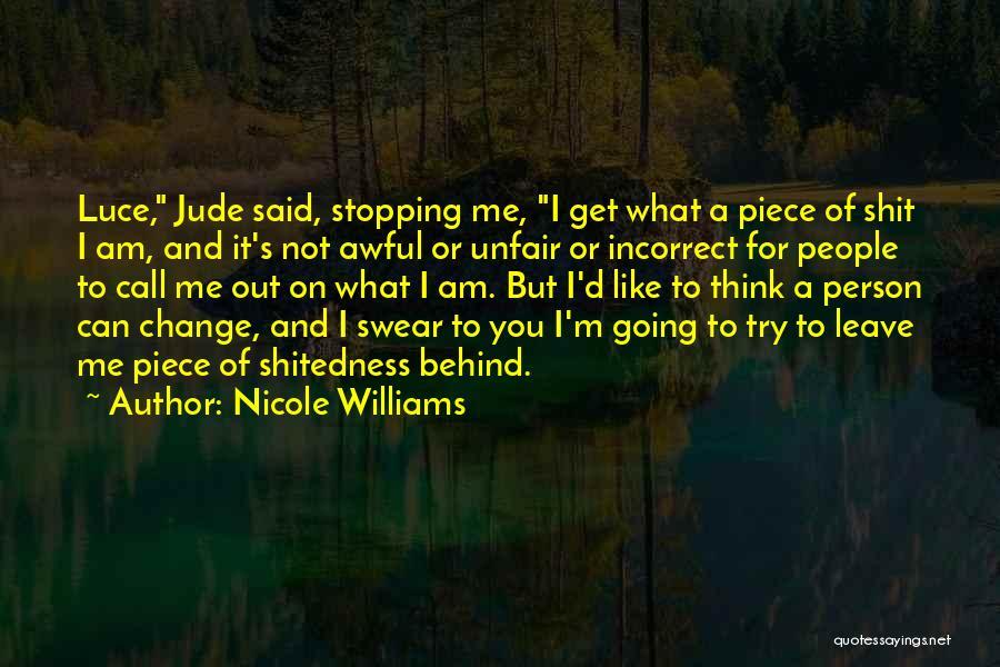 Nicole Williams Quotes 2186882