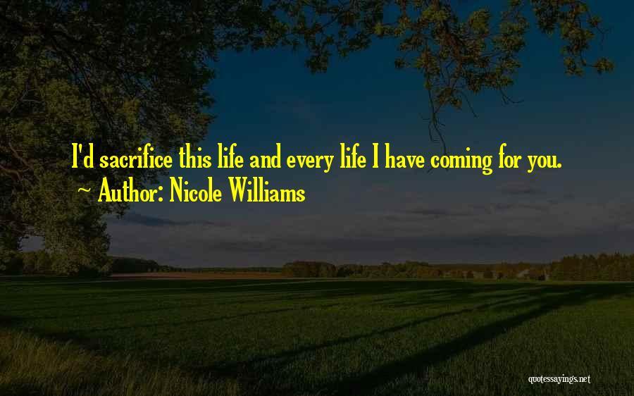 Nicole Williams Quotes 218814