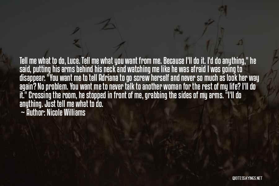 Nicole Williams Quotes 2191753