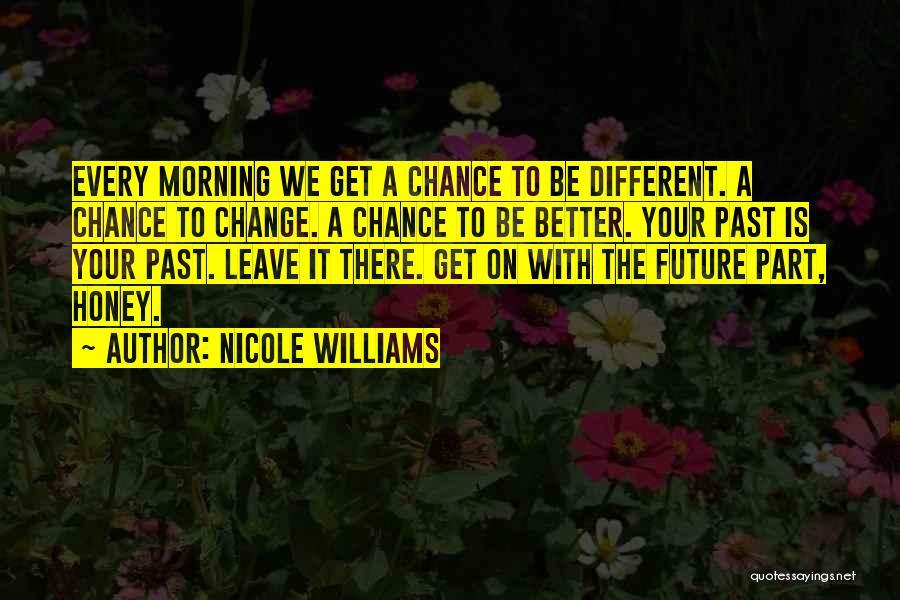 Nicole Williams Quotes 2230830