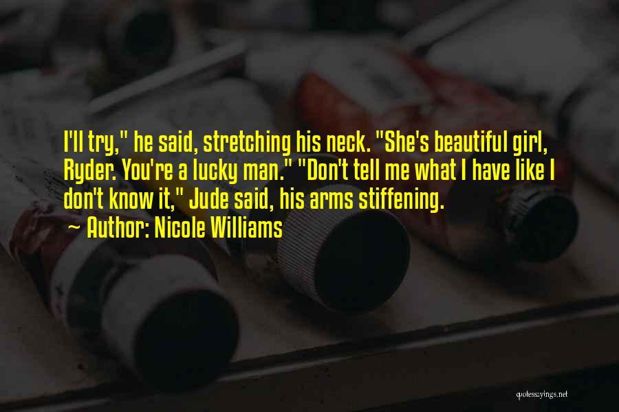 Nicole Williams Quotes 2249230