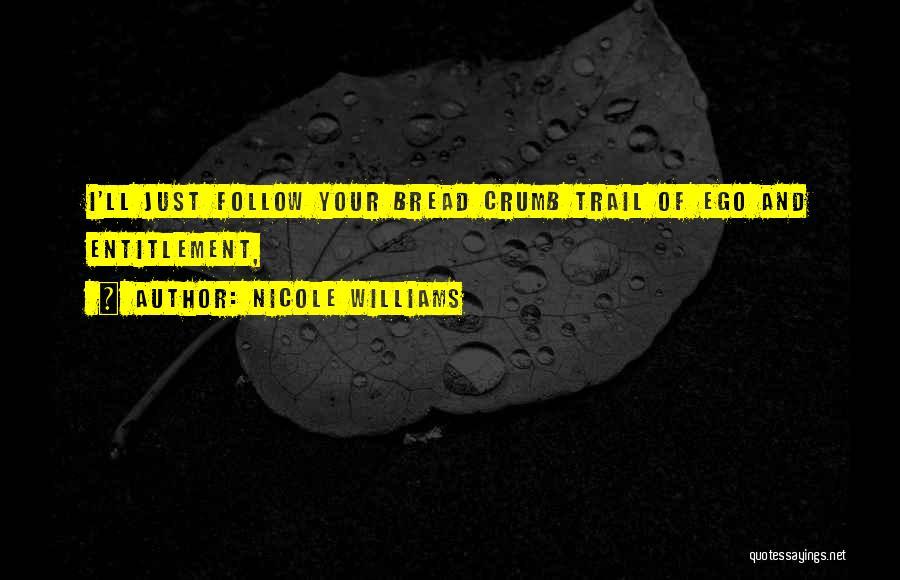Nicole Williams Quotes 2249492