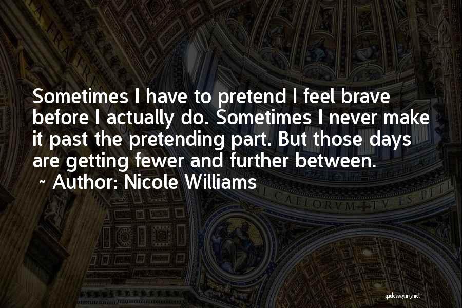 Nicole Williams Quotes 2262875