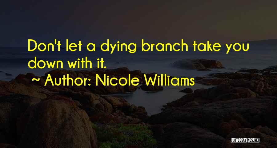 Nicole Williams Quotes 406638