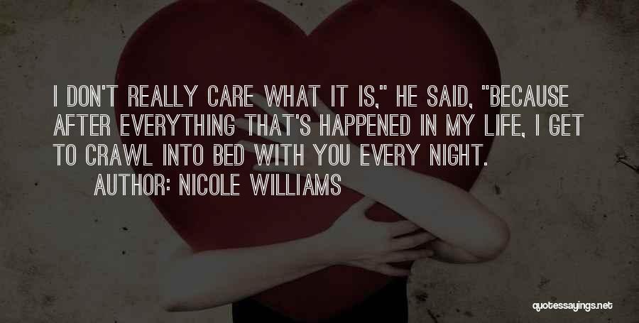 Nicole Williams Quotes 462527