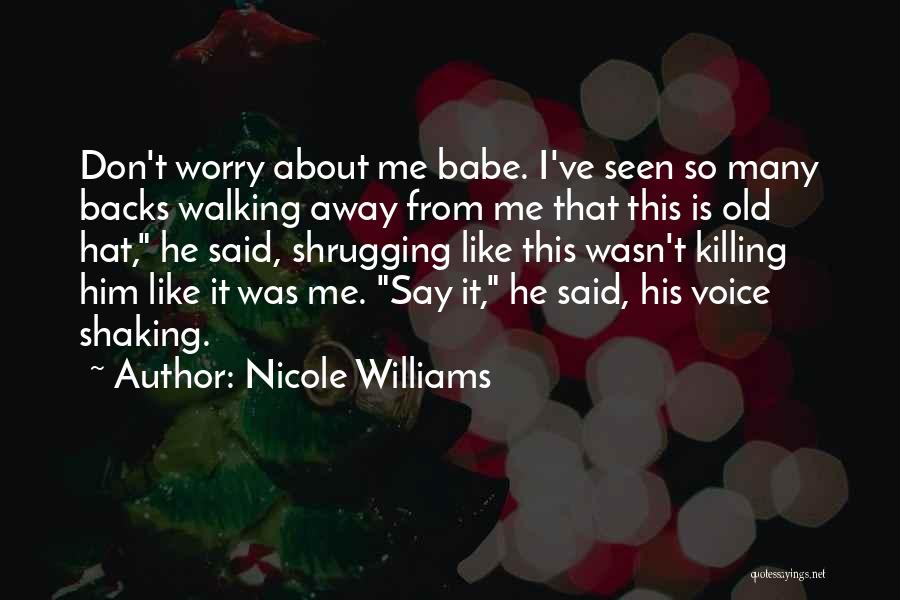 Nicole Williams Quotes 509185