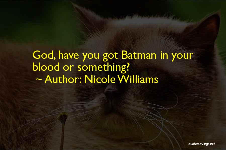 Nicole Williams Quotes 585938