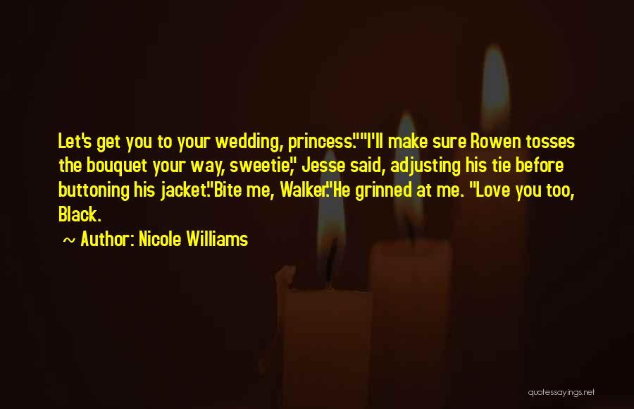 Nicole Williams Quotes 588196