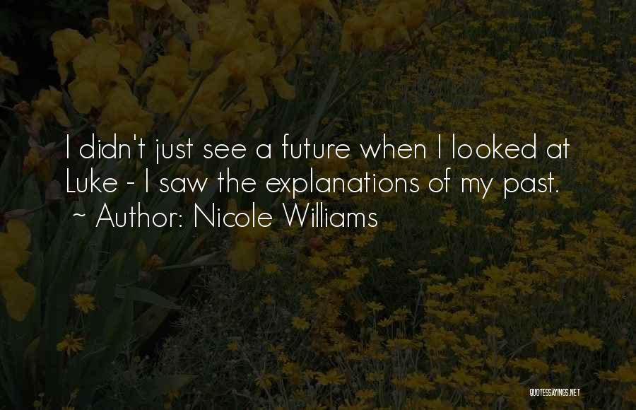 Nicole Williams Quotes 589383