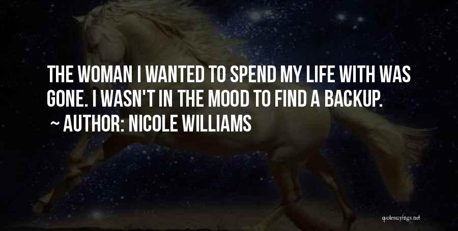 Nicole Williams Quotes 693147