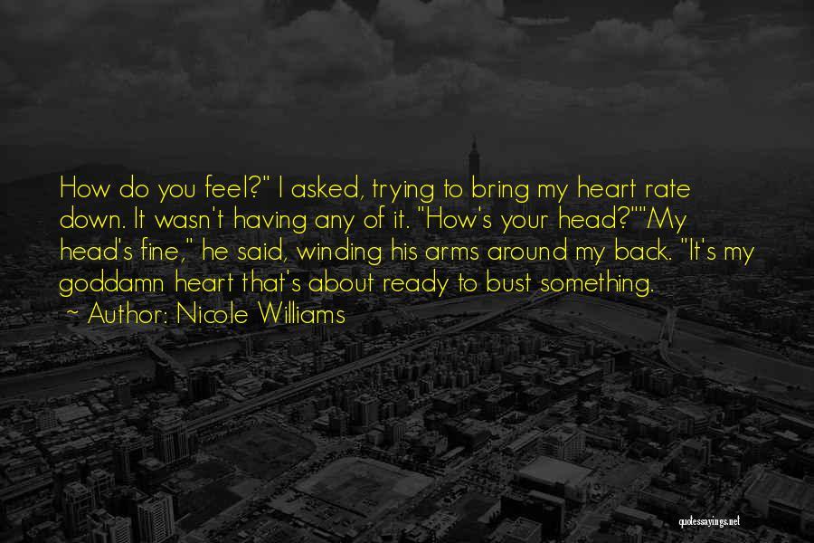 Nicole Williams Quotes 703974