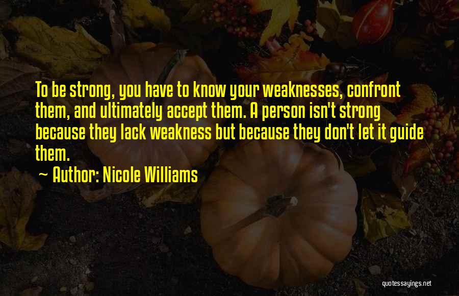 Nicole Williams Quotes 750346
