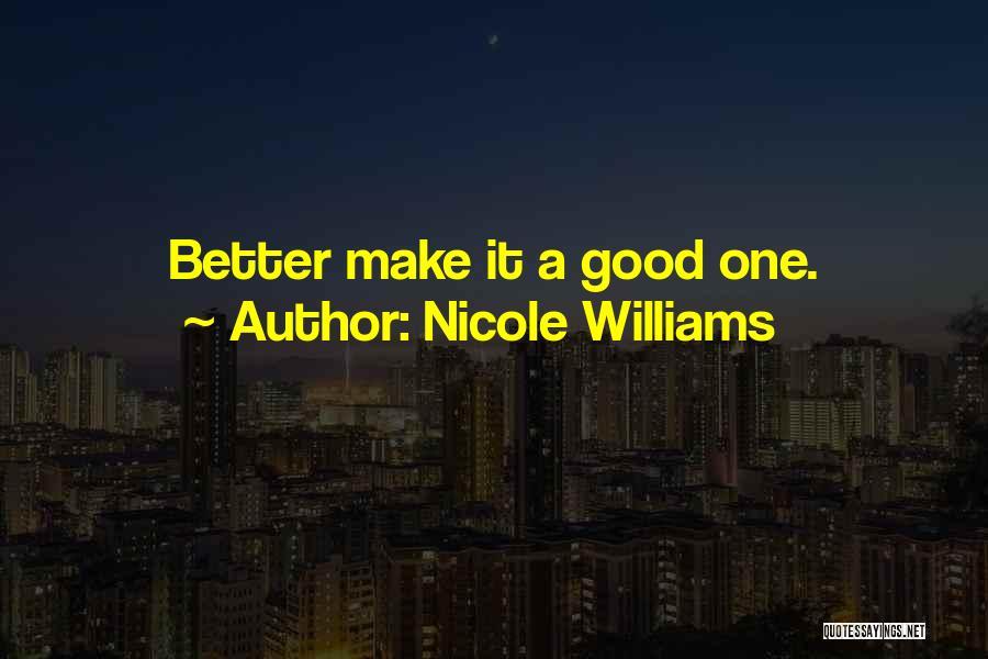 Nicole Williams Quotes 780518