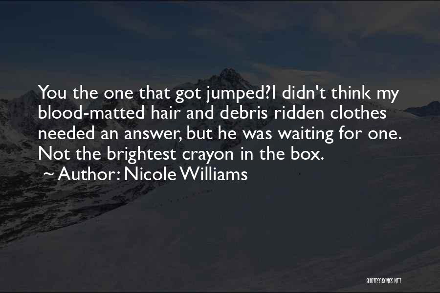 Nicole Williams Quotes 968901