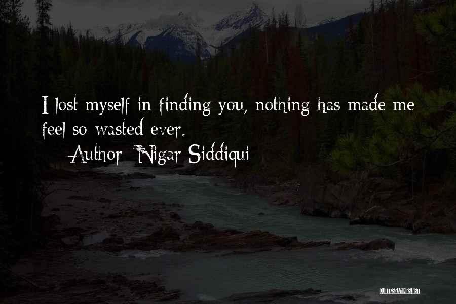 Nigar Siddiqui Quotes 104179