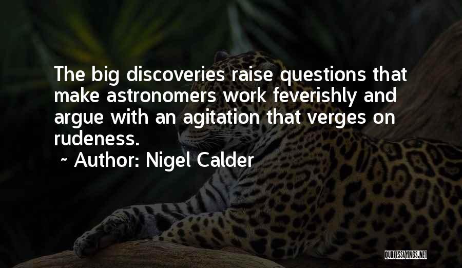 Nigel Calder Quotes 123178