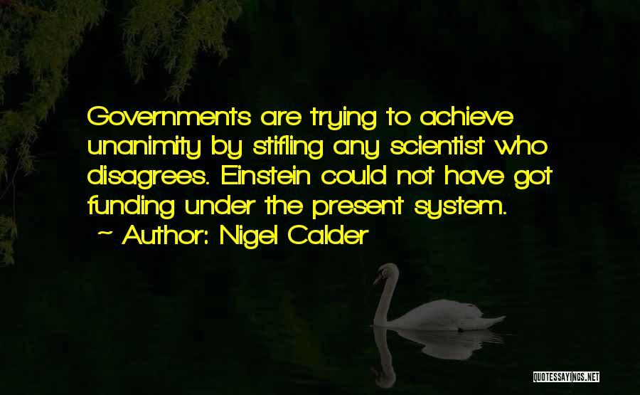Nigel Calder Quotes 1375393