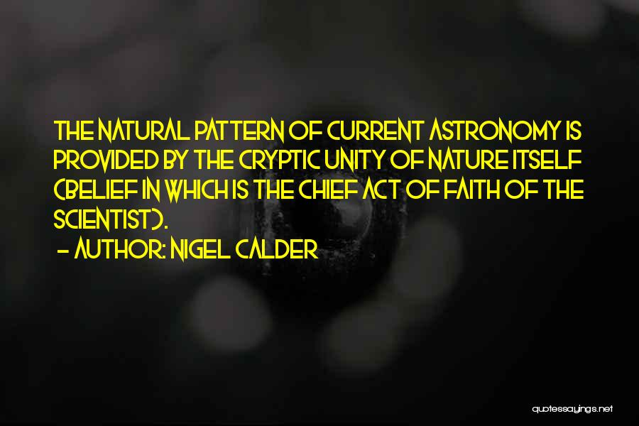 Nigel Calder Quotes 1502211