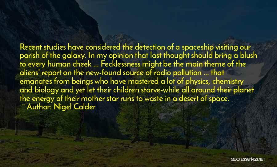 Nigel Calder Quotes 660023