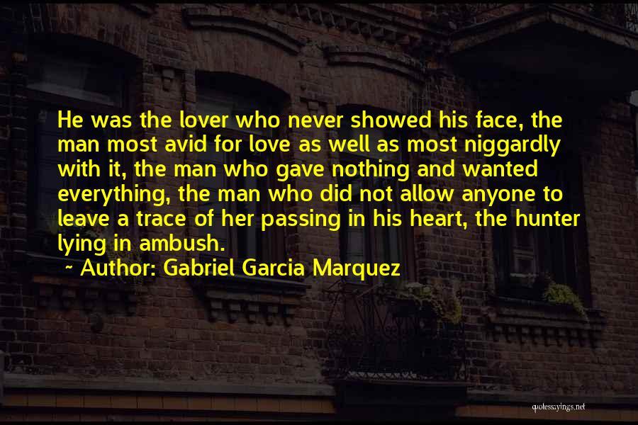Niggardly Quotes By Gabriel Garcia Marquez