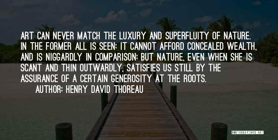 Niggardly Quotes By Henry David Thoreau
