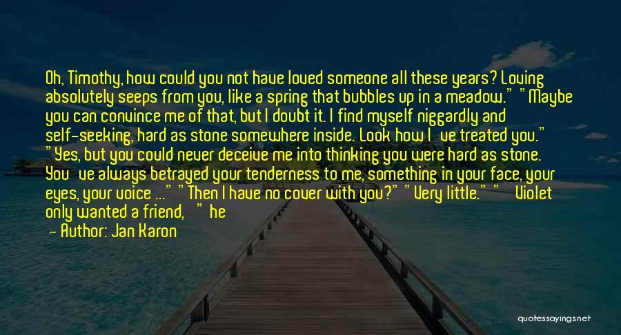 Niggardly Quotes By Jan Karon