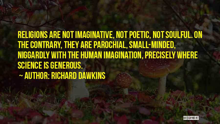 Niggardly Quotes By Richard Dawkins