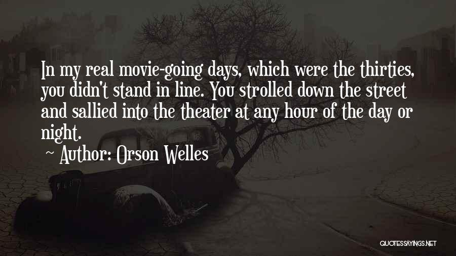 Night And Day Movie Quotes By Orson Welles