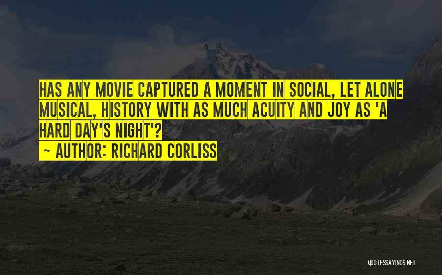 Night And Day Movie Quotes By Richard Corliss