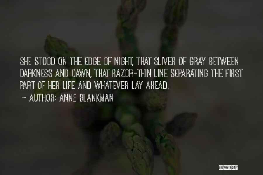 Night Darkness Quotes By Anne Blankman