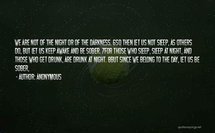 Night Darkness Quotes By Anonymous