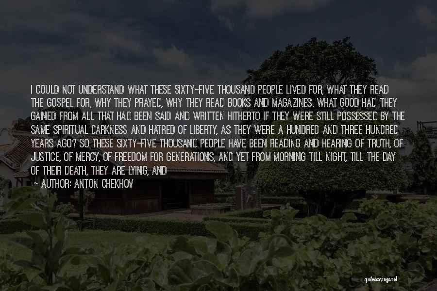 Night Darkness Quotes By Anton Chekhov