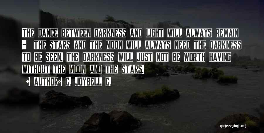 Night Darkness Quotes By C. JoyBell C.