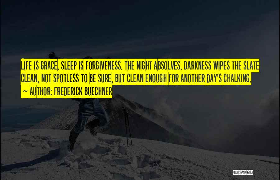 Night Darkness Quotes By Frederick Buechner