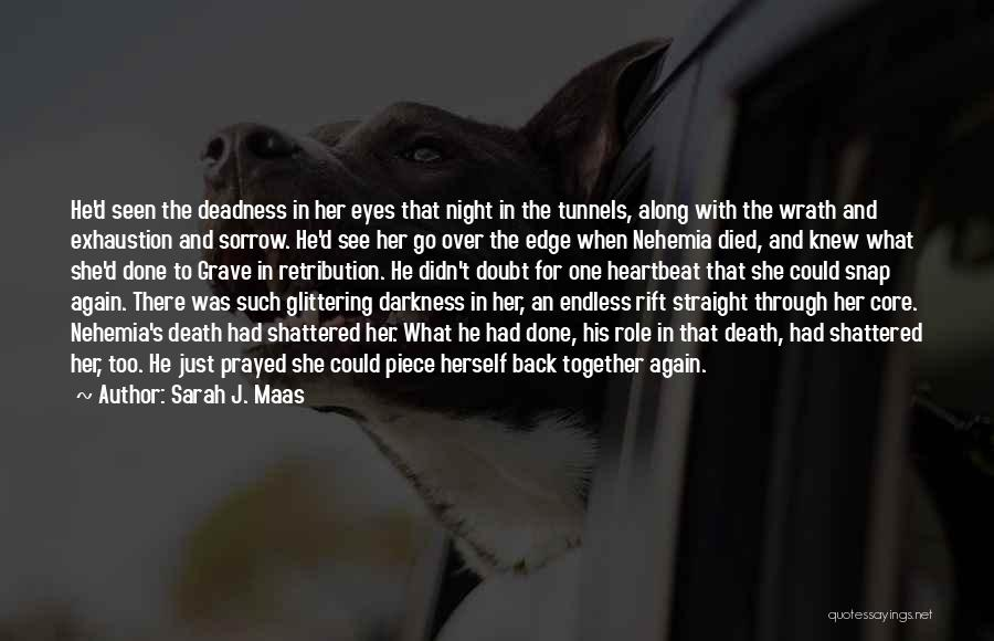 Night Darkness Quotes By Sarah J. Maas