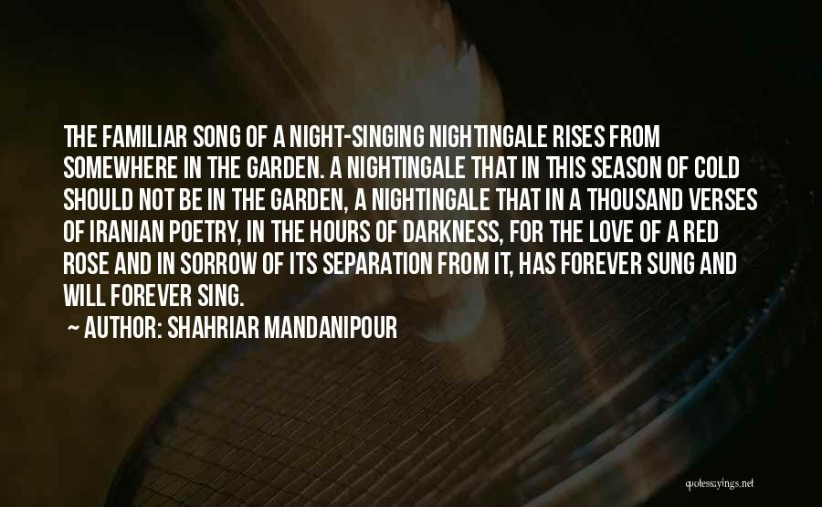Night Darkness Quotes By Shahriar Mandanipour