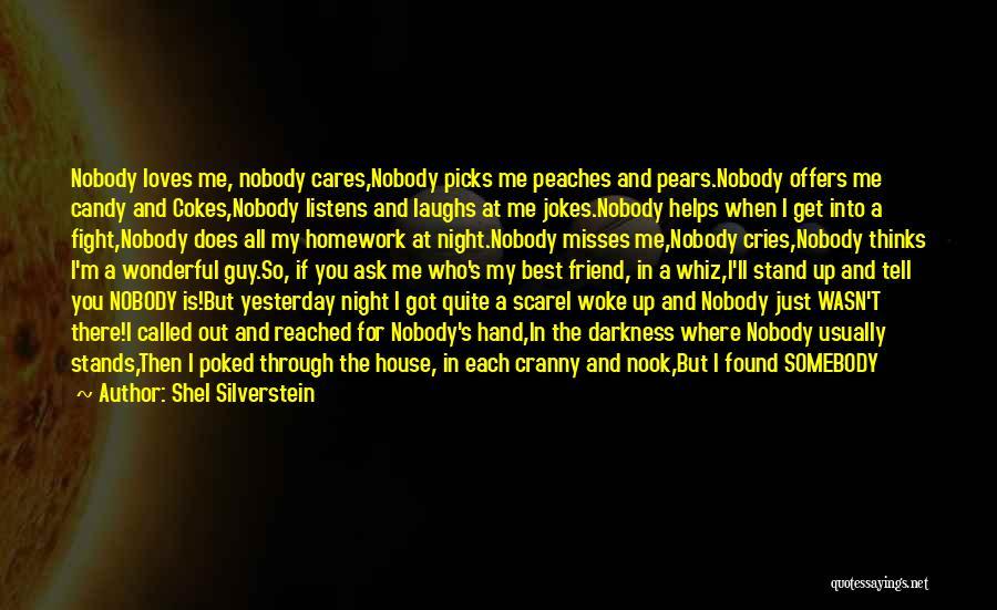 Night Darkness Quotes By Shel Silverstein